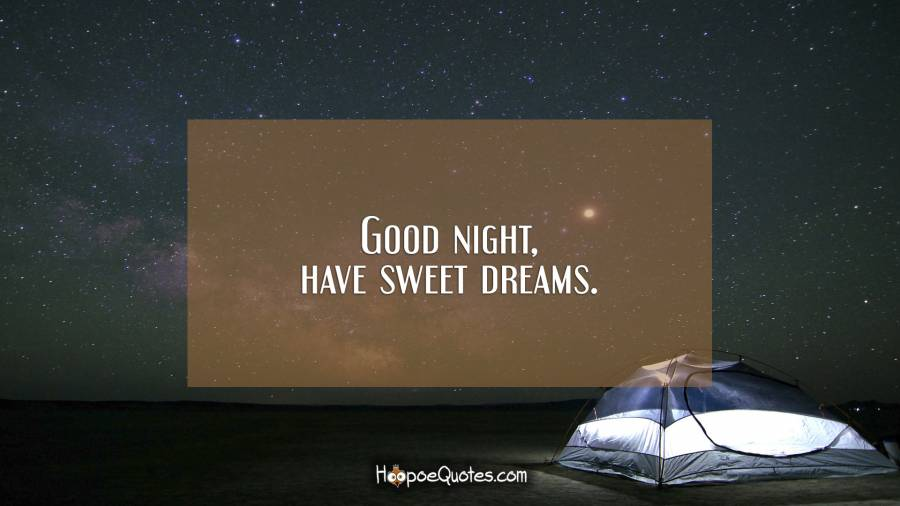 Good Night Have Sweet Dreams Hoopoequotes