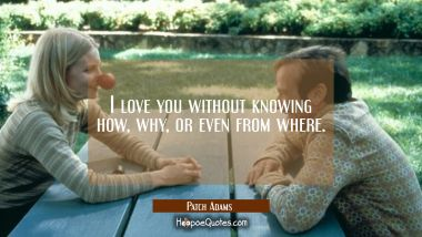 I love you without knowing how, why, or even from where. Quotes