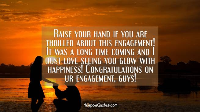 Raise your hand if you are thrilled about this engagement! It was a long time coming and I just love seeing you glow with happiness! Congratulations on ur engagement, guys!