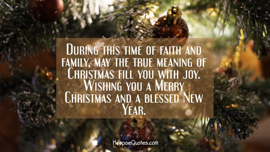 during this time of faith and family may the true meaning of christmas fill you - True Meaning Of Christmas
