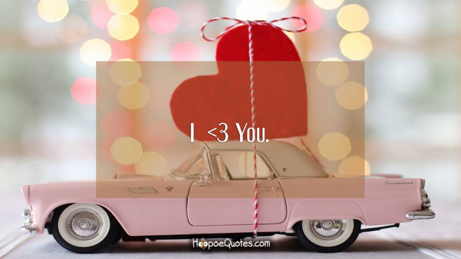 I 3 You I Love You Quotes