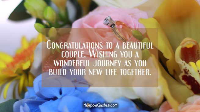 Congratulations to a beautiful couple. Wishing you a wonderful journey as you build your new life together.