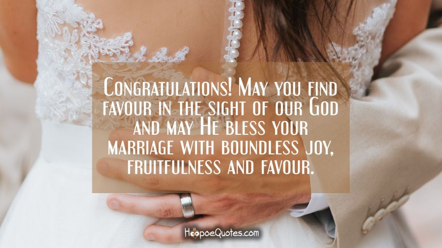 Congratulations may you find favour in the sight of our god and may congratulations may you find favour in the sight of our god and may he bless m4hsunfo