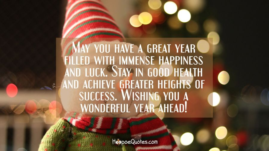 May You Have A Great Year Filled With Immense Happiness And Luck! Stay In  Good