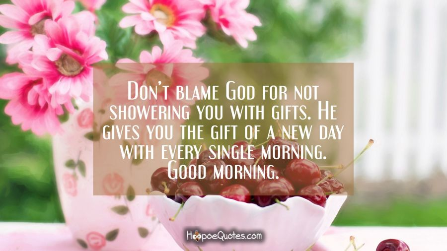 Dont blame god for not showering you with gifts he gives you the dont blame god for not showering you with gifts he gives you the negle Gallery