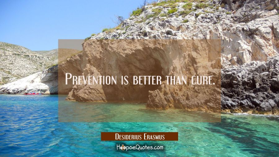 Prevention Is Better Than Cure Hoopoequotes