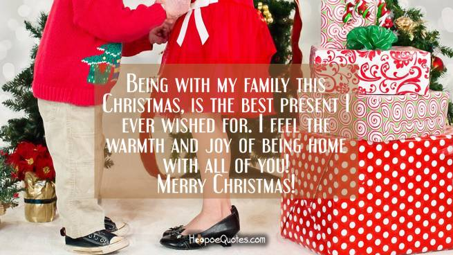 Being with my family this Christmas, is the best present I ever wished for. I feel the warmth and joy of being home with all of you! Merry Christmas!