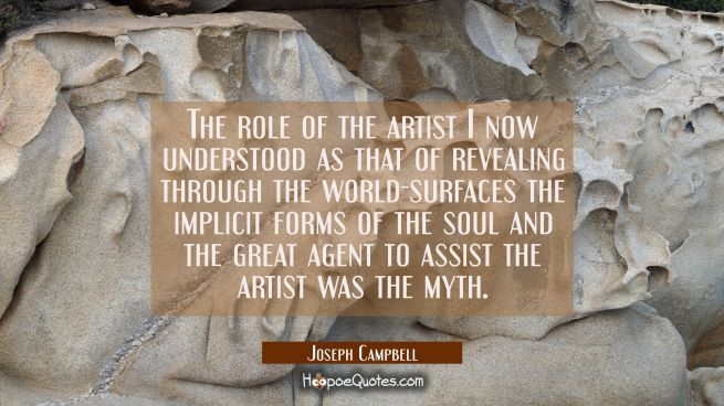 The role of the artist I now understood as that of revealing through the world-surfaces the implici