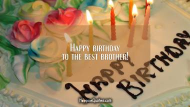 100 Images Happy Birthday Brother Birthday Wishes For Brother