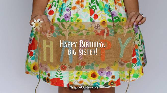 Happy Birthday, big sister!