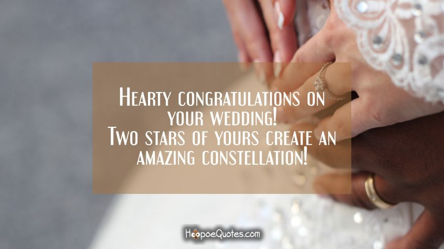 hearty congratulations on your wedding two stars of yours create an