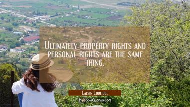 Ultimately property rights and personal rights are the same thing.
