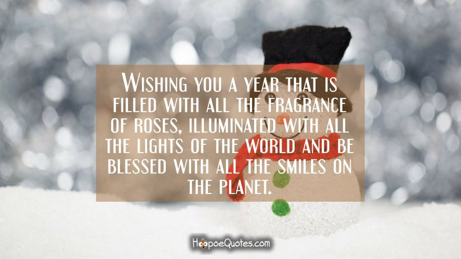 wishing you a year that is filled with all the fragrance of roses illuminated with