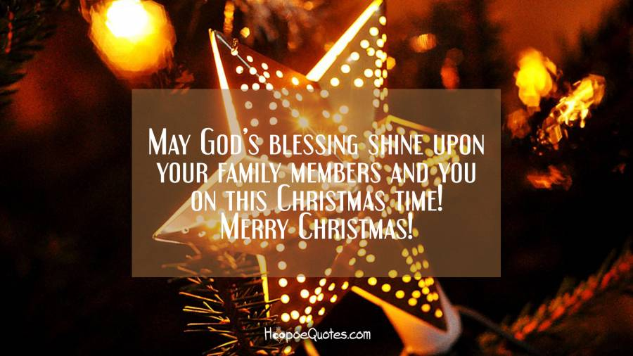 May God S Blessing Shine Upon Your Family Members And You On This