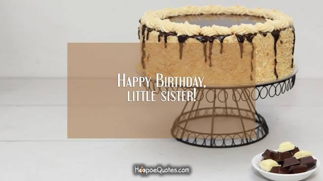 Happy Birthday, little sister!
