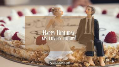 Happy Birthday My Lovely Hubby