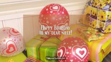 Happy birthday to my dear niece! Quotes