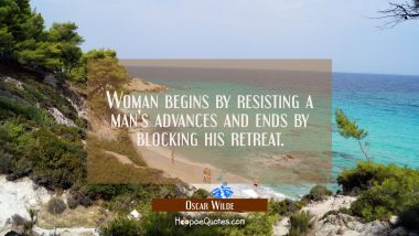 Woman begins by resisting a man's advances and ends by blocking his retreat.
