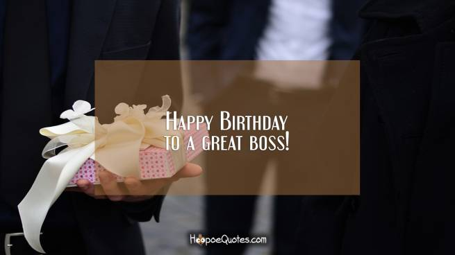 Happy Birthday to a great boss!