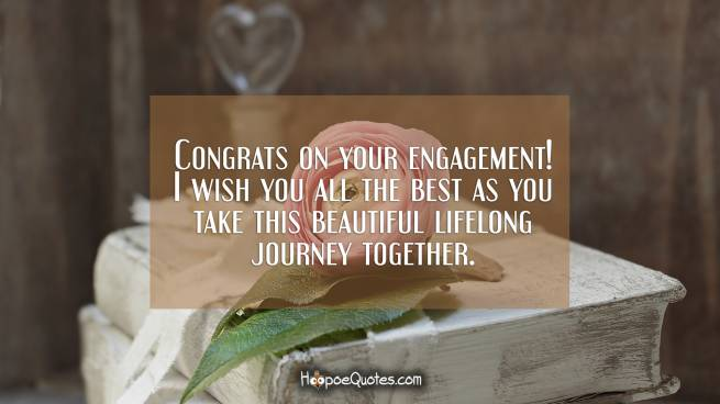 Congrats on your engagement! I wish you all the best as you take this beautiful lifelong journey together.