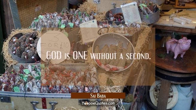 GOD is ONE without a second.