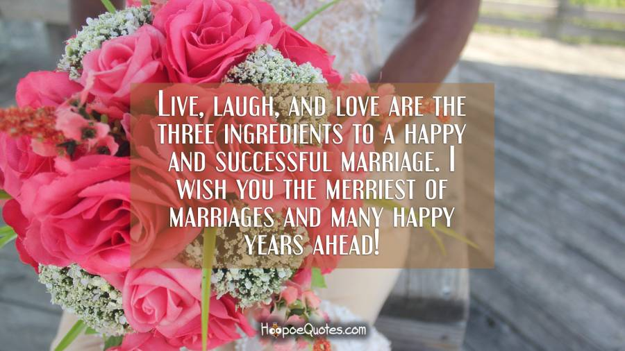 Live laugh and love are the three ingredients to a happy and live laugh and love are the three ingredients to a happy and successful marriage m4hsunfo
