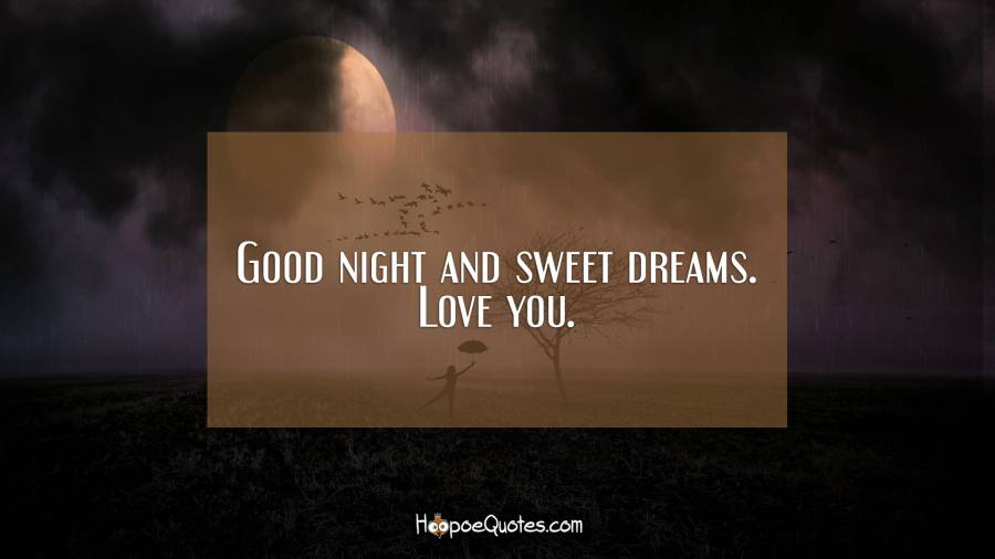 Good Night And Sweet Dreams Love You Hoopoequotes