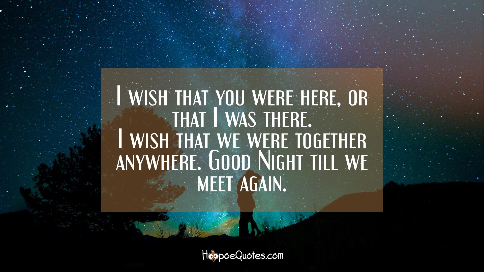 Wish You Were Here Quotes Good Night Messages  Hoopoequotes