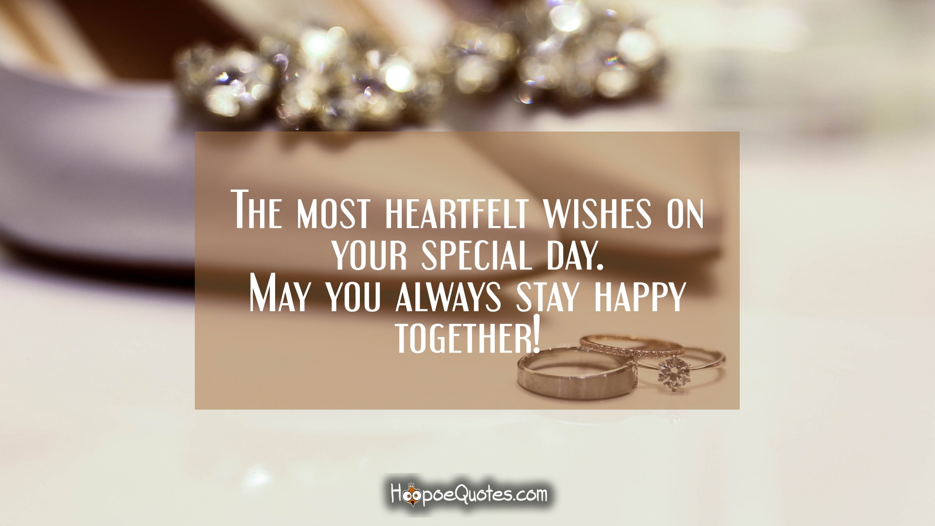 The Most Heartfelt Wishes On Your Special Day May You Always Stay