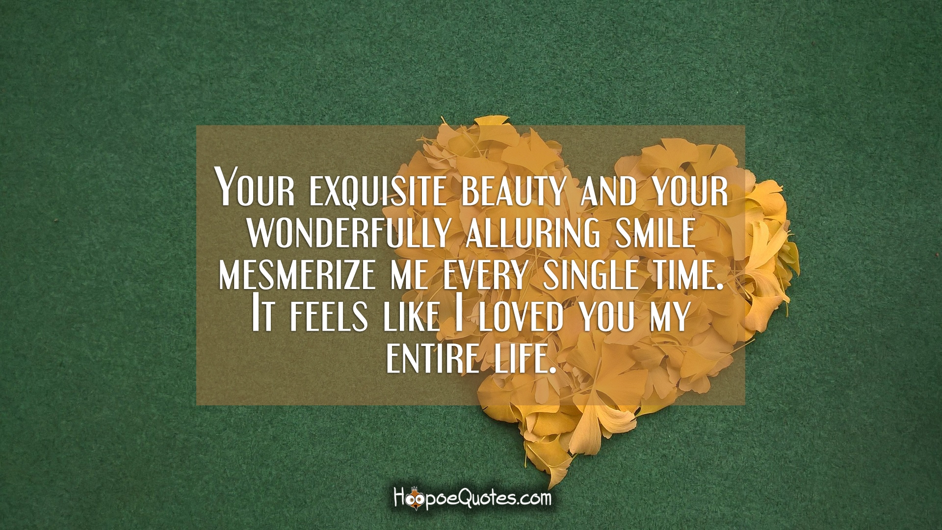 Your Exquisite Beauty And Your Wonderfully Alluring Smile Mesmerize