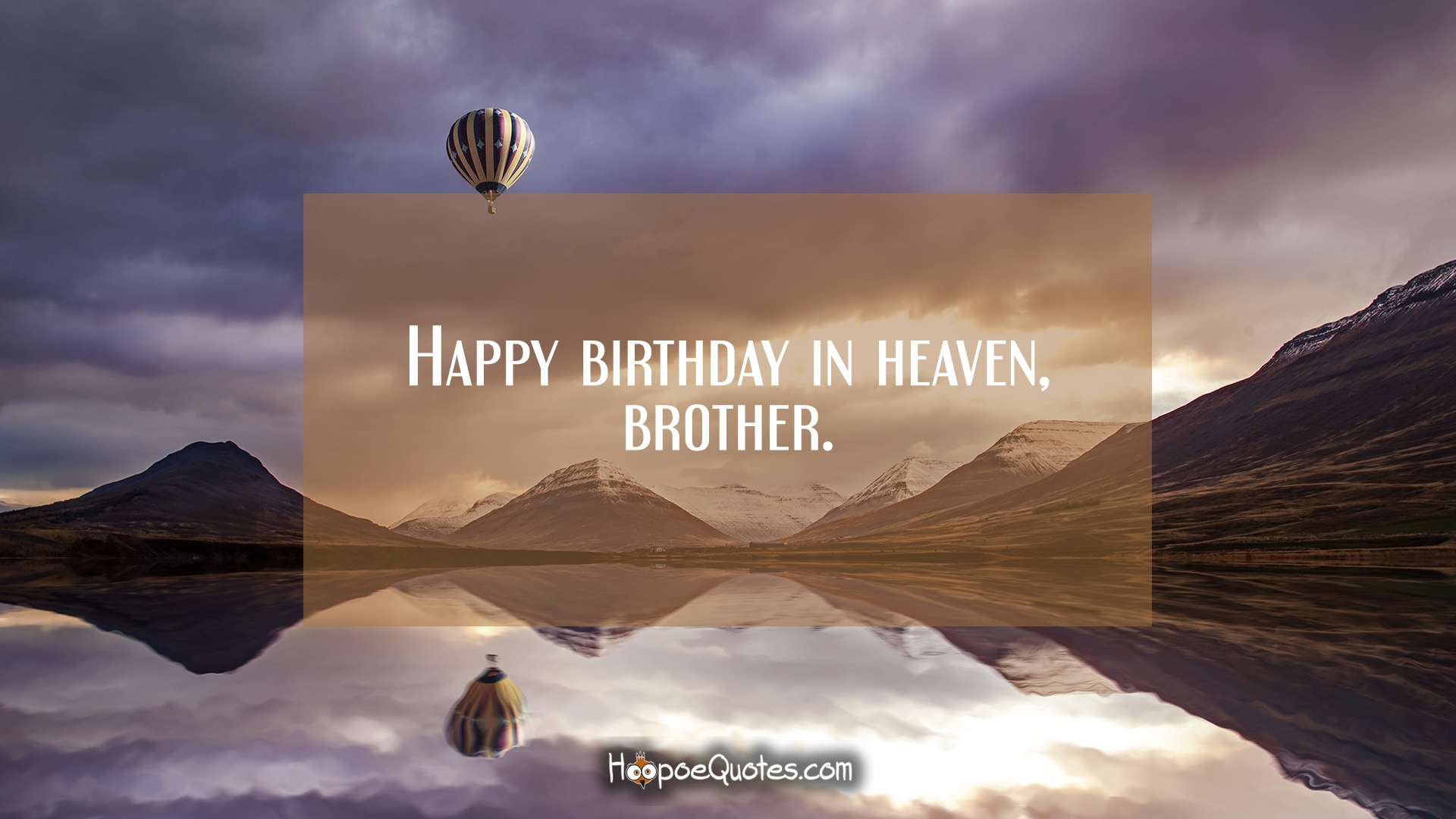 Happy Birthday In Heaven Brother Hoopoequotes