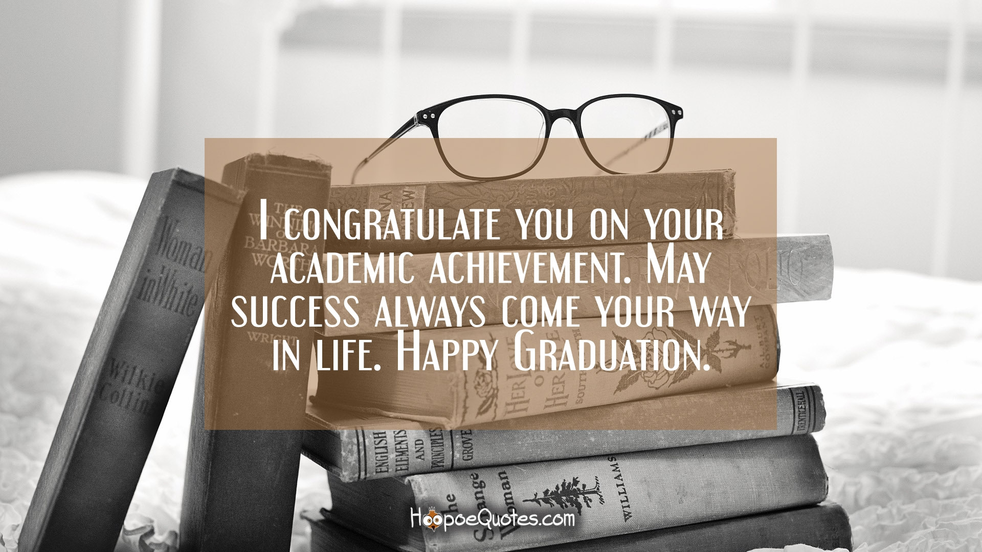 I Congratulate You On Your Academic Achievement May Success Always