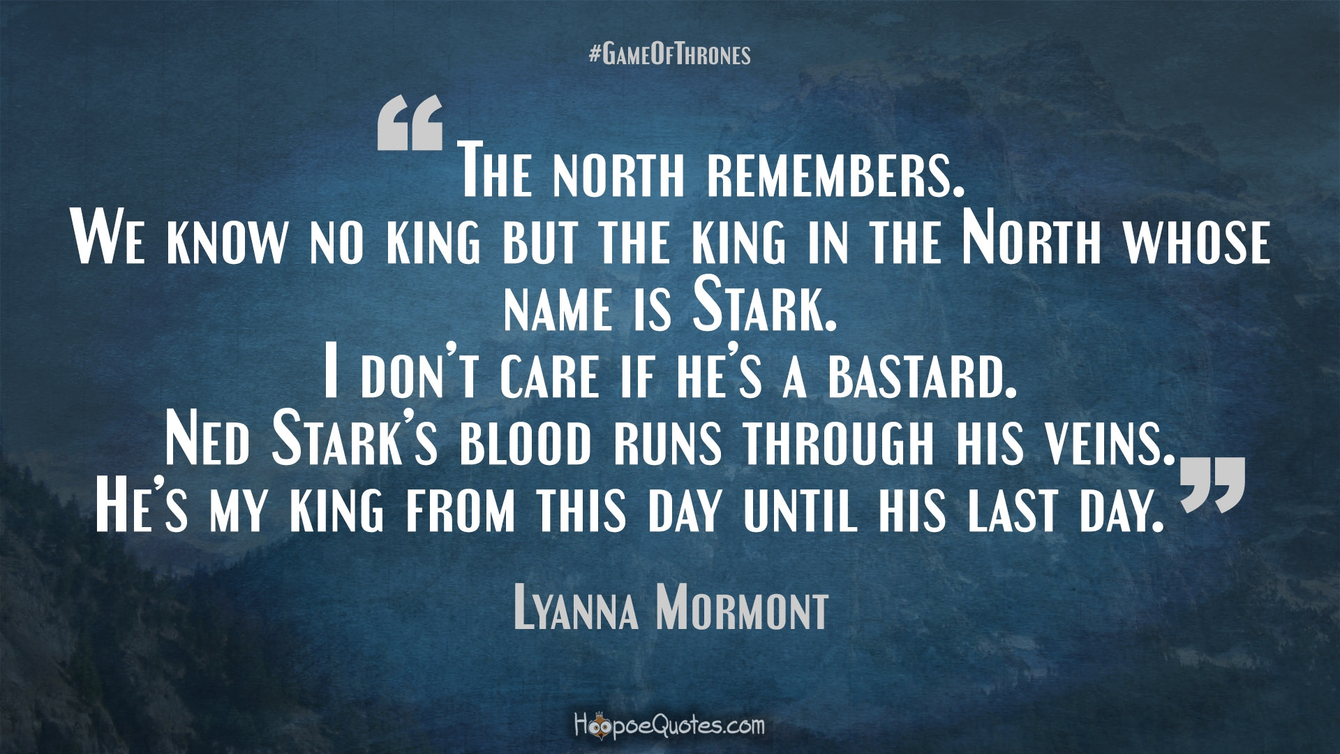 The North Remembers We Know No King But In Whose